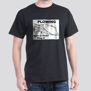 Snow Plowing Wing It Dark T-Shirt