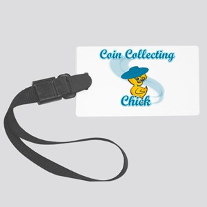 Coin Collecting Chick #3 Large Luggage Tag