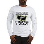 Here I Am Camo Nation Long Sleeve T-Shirt