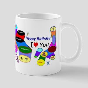 Happy Birthday I Love You Mug