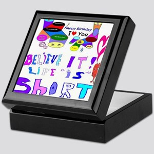 Happy Birthday Life is Short Keepsake Box
