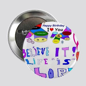 """Happy Birthday Life is Short 2.25"""" Button"""