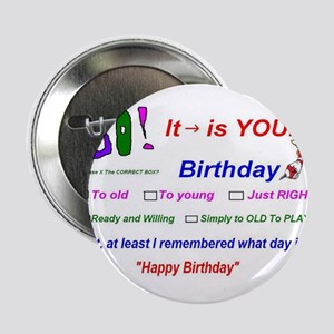 """Birthday I Remembered 2.25"""" Button"""