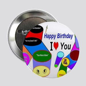 "Happy Birthday I love You 2.25"" Button"