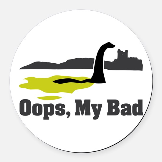 Oops, My Bad Round Car Magnet