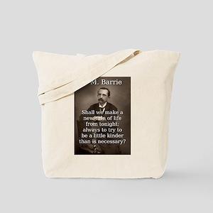 Shall We Make A New Rule - J M Barrie Tote Bag