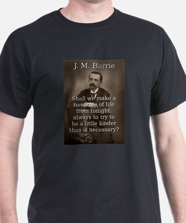 Shall We Make A New Rule - J M Barrie T-Shirt