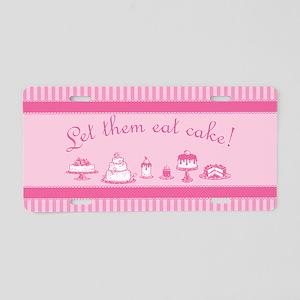 Sweet Pink Let Them Eat Cake Aluminum License Plat