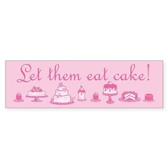 Sweet Pink Let Them Eat Cake Sticker (Bumper)