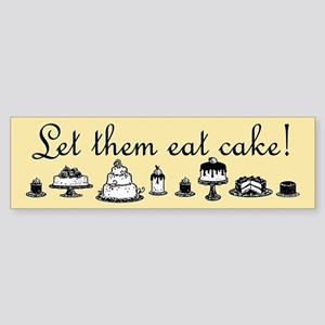 Sweet Let Them Eat Cake Sticker (Bumper)
