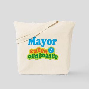 Mayor Extraordinaire Tote Bag
