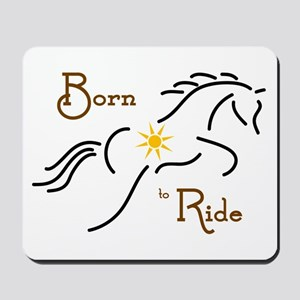 Born to Ride - Mousepad