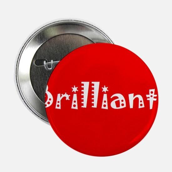 """Brilliant! 2.25"""" Button"""