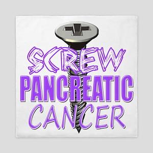 Screw Pancreatic Cancer Queen Duvet