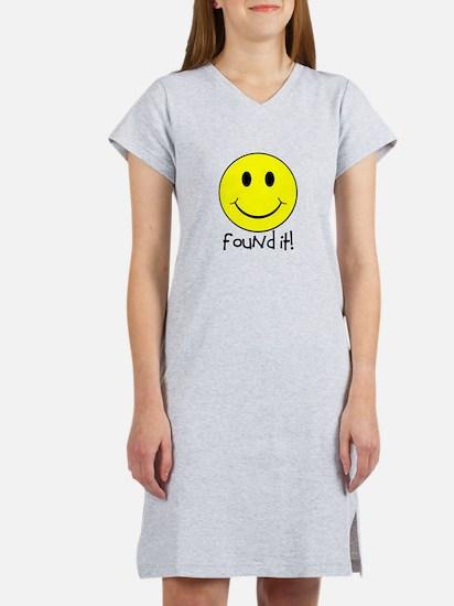 Found It Smiley! Women's Nightshirt