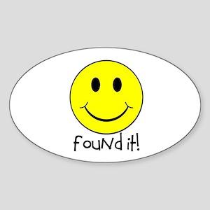 Found It Smiley! Sticker (Oval)