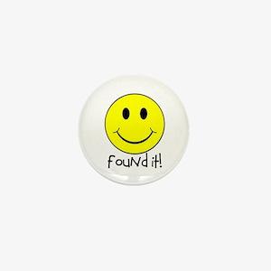 Found It Smiley! Mini Button
