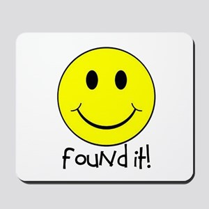 Found It Smiley! Mousepad