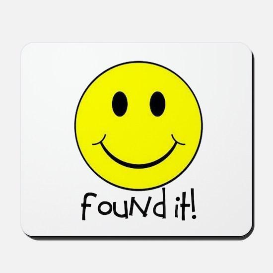 Found It Smiley! Mousepad