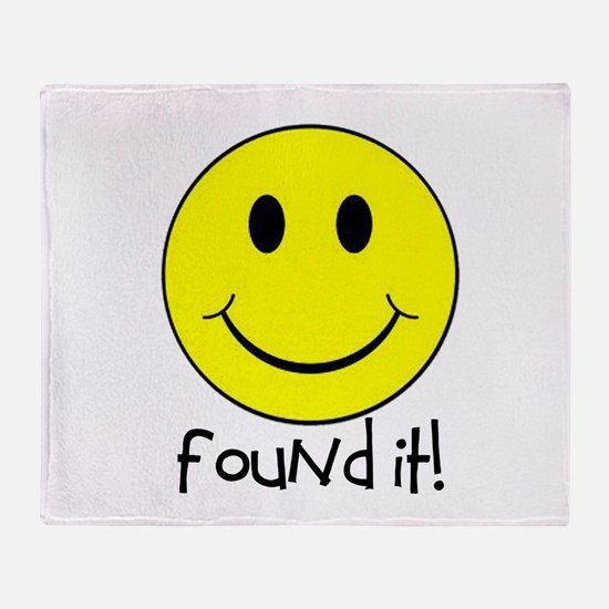Found It Smiley! Throw Blanket