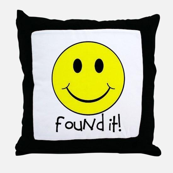 Found It Smiley! Throw Pillow