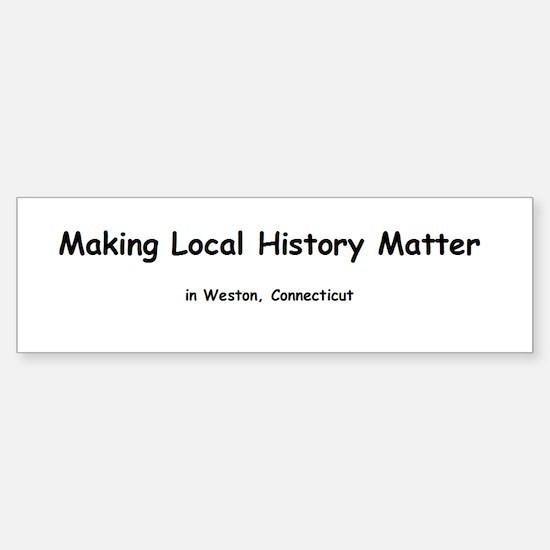 Making Local History Matter Sticker (Bumper)