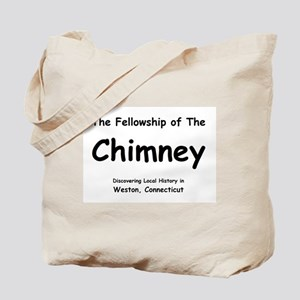The Fellowship of the Chimney Tote Bag