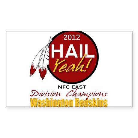 Redskins Hail Yeah NFC East 2012 Champions Sticker