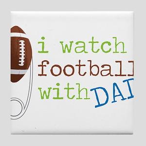 I Watch Football Tile Coaster