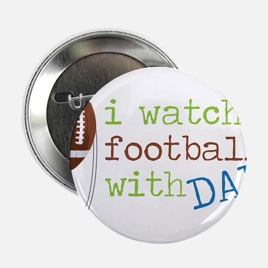 """I Watch Football 2.25"""" Button"""