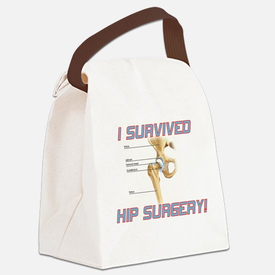 Hip Surgery Canvas Lunch Bag