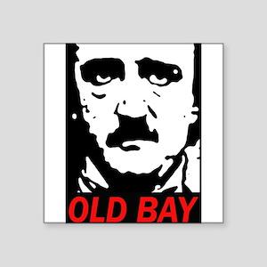 Edgar Allan Poe Baltimore Sticker Square Sticker 3