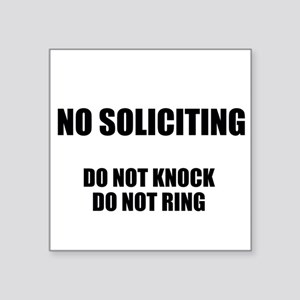 "NO SOLICITING GO AWAY Square Sticker 3"" x 3"""