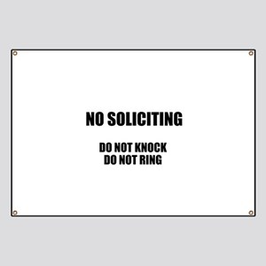 NO SOLICITING GO AWAY Banner