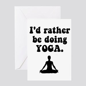 I'd Rather Be Doing Yoga Greeting Card