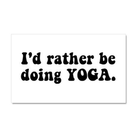 I'd Rather Be Doing Yoga Car Magnet 20 x 12