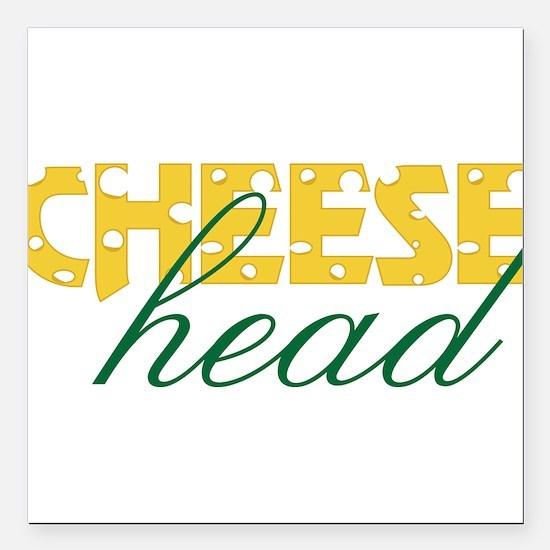 "Cheese Head Square Car Magnet 3"" x 3"""