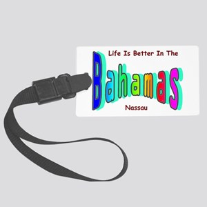 Better In the Bahamas Large Luggage Tag
