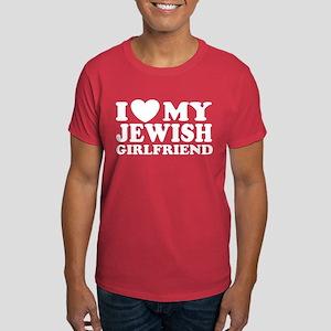 I Love My Jewish Girlfriend Dark T-Shirt