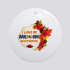 Barbadian Boyfriend designs Ornament (Round)