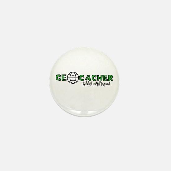 Geocacher...The World is My Playground Mini Button