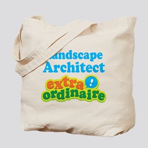 Landscape Architect Extraordinaire Tote Bag
