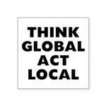 Think Global Square Sticker 3