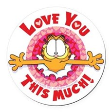Love You This Much! Round Car Magnet