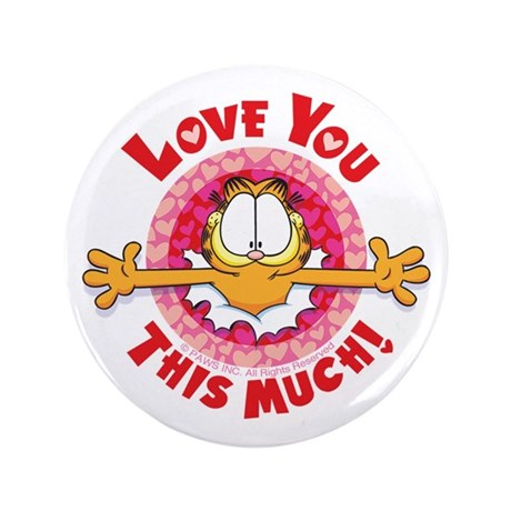 Love You This Much! 3.5&Quot; Button (100 Pack)
