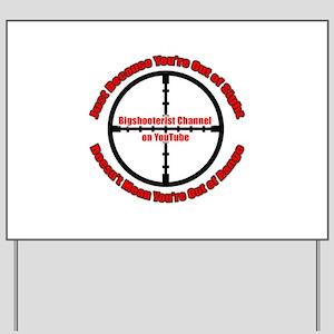 Bigshooterist Logo Yard Sign