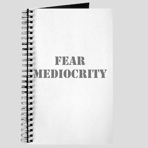 Fear Mediocrity Journal