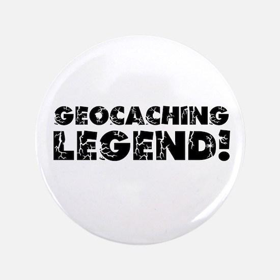 """Geocaching Legend 3.5"""" Button"""