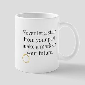 A stain? No way..... Mug