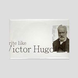 write like Victor Hugo Rectangle Magnet